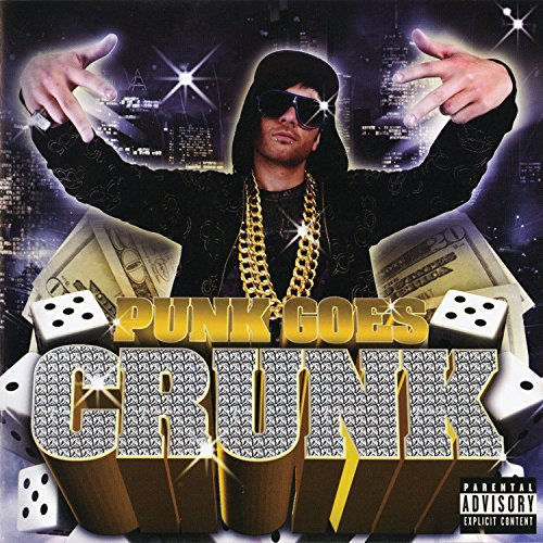 Punk Goes Crunk [Explicit]