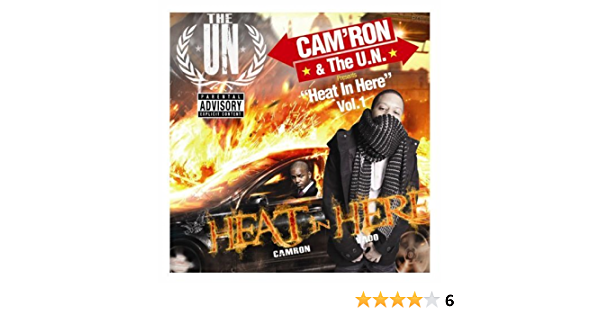 CamRon & The UN Presents Heat in Here 1 by CAMron (2010-05-25)
