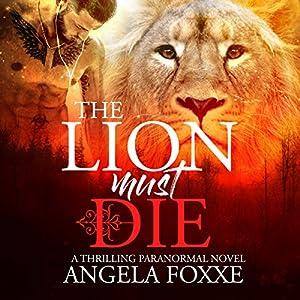 The Lion Must Die Audiobook