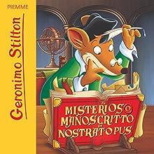 Il misterioso manoscritto di Nostratopus Audiobook by Geronimo Stilton Narrated by Geronimo Stilton