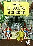 Les Aventures de Tintin, Le Sceptre D Ottokar - Tome 8 (French Edition)