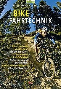 Bike Fahrtechnik: Basics: Balance und bergauf / Sicher um die Kurven / Stufen...