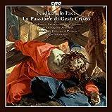 Cover of Ferdinando Paer: La Passione di Gesu Cristo by Valentina Coladonato, Valentina Kutzarova, Enea Scala, Alvaro Lozano (2015-05-12)