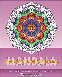 Colorful Mandala Coloring 50 Simple Color Art for Everyone
