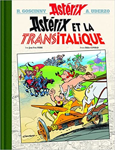 Asterix Tome 37 Asterix Et La Transitalique Version
