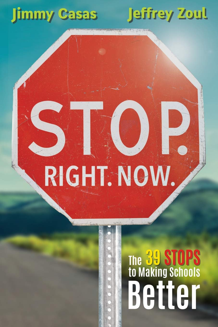 Right 39 Stops to Making School Better Stop Now.
