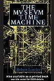 The Museum Time Machine, Robert Lumley, 041500652X