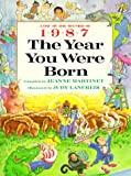 img - for The Year You Were Born, 1987 book / textbook / text book