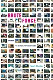 img - for Brute Force: Cracking the Data Encryption Standard by Matt Curtin (2010-10-06) book / textbook / text book
