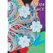 Idrija Lace: Patterns from the Idrija School of Lace, Slovenia