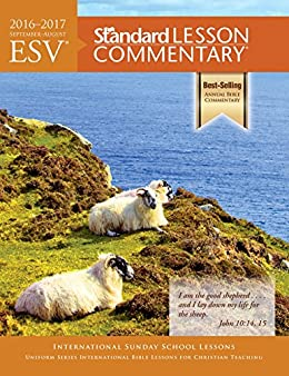 Esv standard lesson commentary 2016 2017 kindle edition by esv standard lesson commentary 2016 2017 by standard publishing fandeluxe Gallery