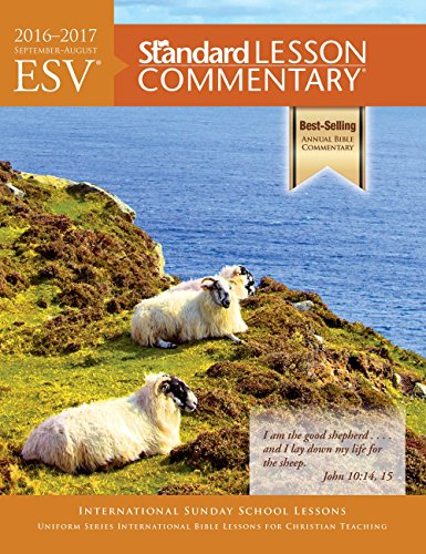 ESV® Standard Lesson Commentary® 2016-2017 by [Standard Publishing]