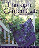 Through the Garden Gate, Jean Wells and Valori Wells, 1571200657