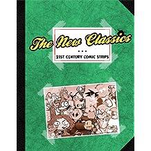 The New Classics - 21st Century Comic Strips