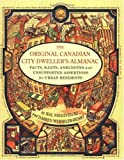 The Original Canadian City Dwellers Almanac, Hal Niedzviecki and Darren Wershler-Henry, 0670043389