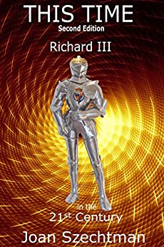 This Time (Richard III in the 21st-century Book 1)) by [Szechtman, Joan]