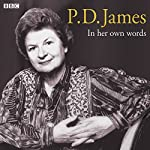 P.D. James in Her Own Words | P. D. James