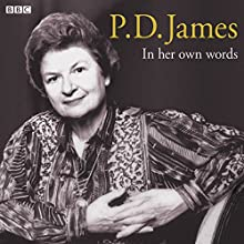 P.D. James in Her Own Words Speech by P. D. James Narrated by P. D. James