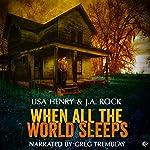 When All the World Sleeps | Lisa Henry,J.A. Rock