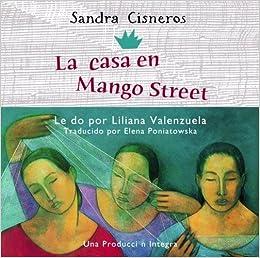 By Sandra Cisneros La Casa en Mango Street (Unabridged): Amazon.com: Books