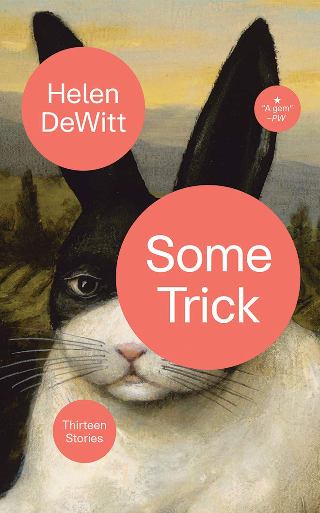 Some Trick: Thirteen Stories: Amazon.es: Dewitt, Helen, Campbell ...