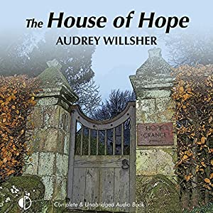 The House of Hope Audiobook