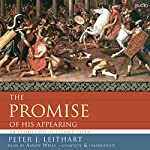 The Promise of His Appearing: An Exposition of Second Peter | Peter J. Leithart