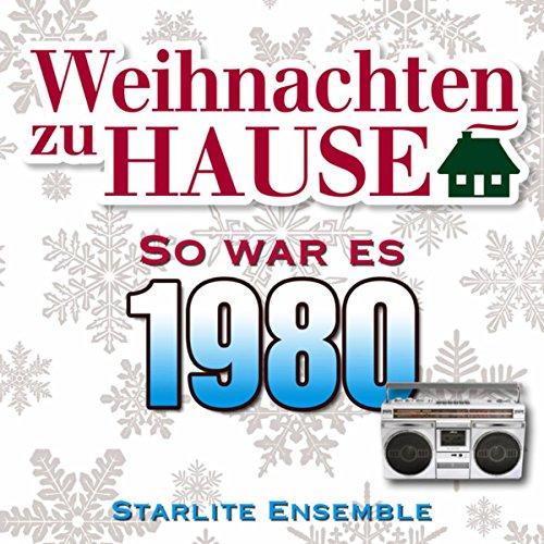 weihnachten zu hause so war es 1980 by starlite ensemble on amazon music. Black Bedroom Furniture Sets. Home Design Ideas