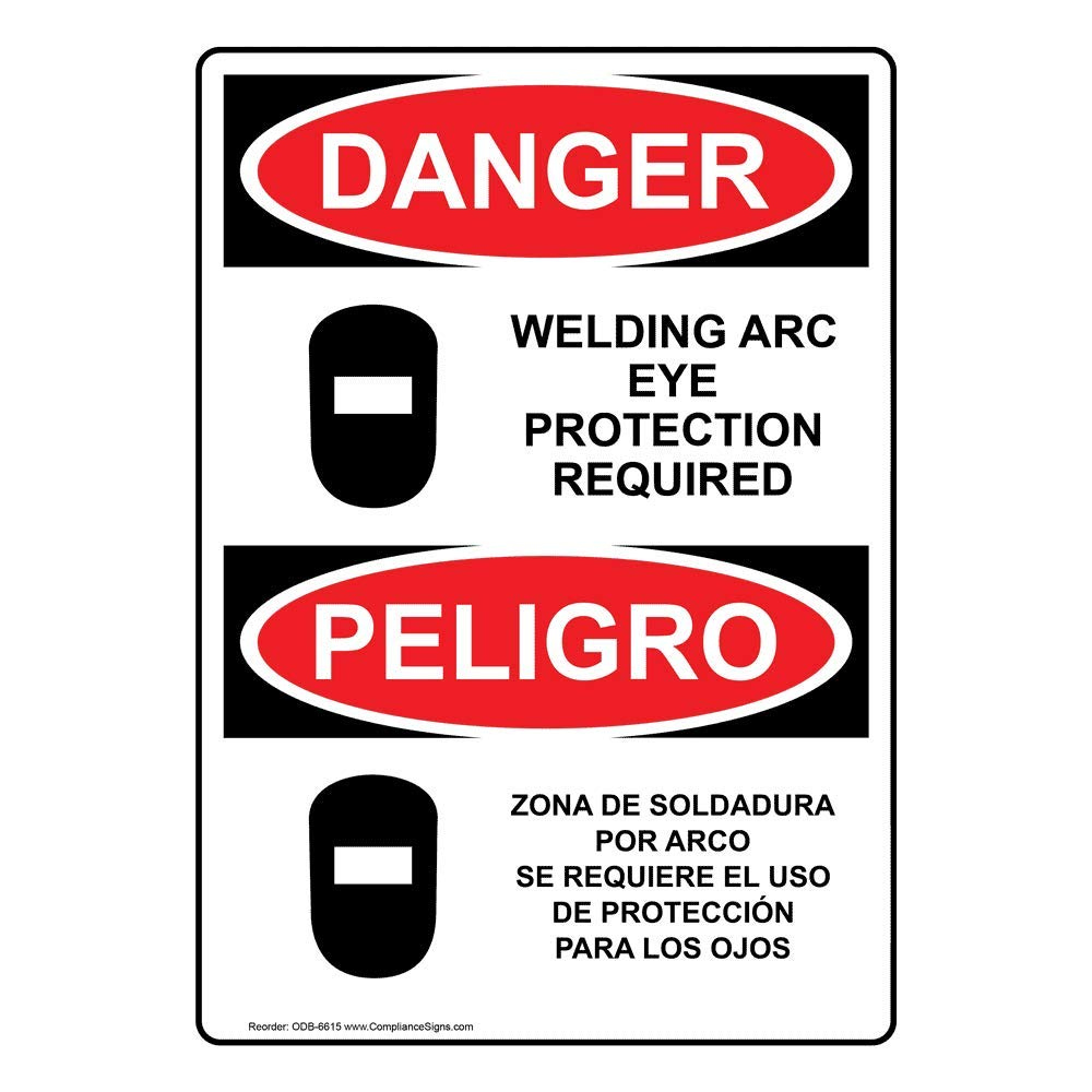 ComplianceSigns Vertical Aluminum OSHA DANGER Welding Arc Eye Protection Bilingual Sign, 14 X 10 in. with English + Spanish Text and Symbol, ...