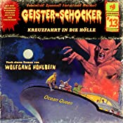 Kreuzfahrt in die Hölle (Geister-Schocker 13) | Wolfgang Hohlbein