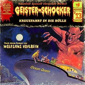 Kreuzfahrt in die Hölle (Geister-Schocker 13) Hörspiel