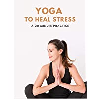 Yoga With Adriene: Yoga To Heal Stress