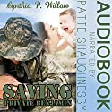 Saving Private Benjamin Audiobook by Cynthia P. Willow Narrated by Patte Shaughnessy