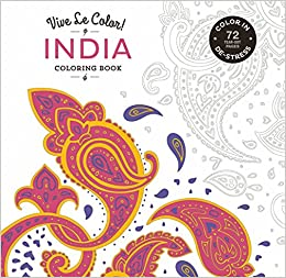 Buy Vive Le Color India Adult Coloring Book In De Stress 72 Tear Out Pages Online At Low Prices