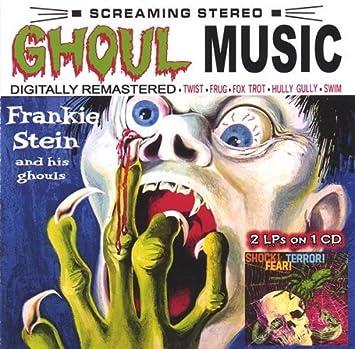 Ghoul Music/Shock Terror Fear