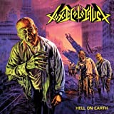 Hell on Earth [Re-Issue] by Toxic Holocaust