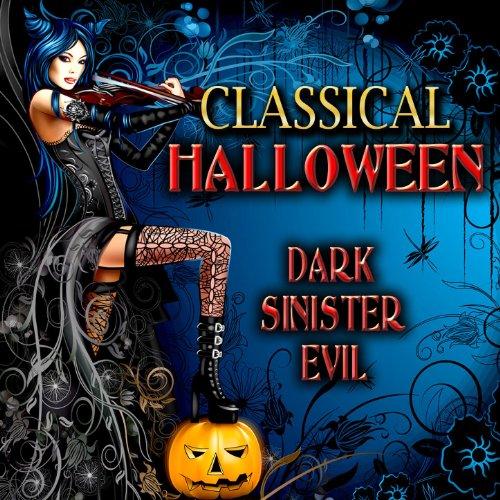 Classical Halloween - Dark, Sinister, Evil