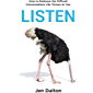 Listen: How to Embrace the Difficult Conversations Life Throws at You (English Edition)