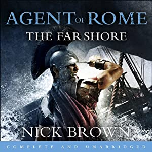 Agent of Rome: The Far Shore Audiobook