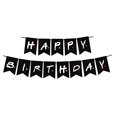 Friends TV Show Happy Birthday Party Banner Sign, Pre-Assemble Happy Storm Friends TV Show Theme Banner Party Supplies Decorations, Decor Backdrop for Friends TV Show Birthday Party for Friends Fan: Toys & Games