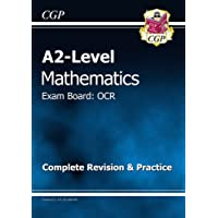 A2-Level Maths OCR Complete Revision & Practice