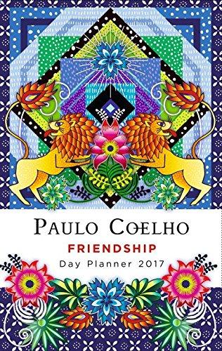 Friendship Day Planner 2017: Amazon.es: Paulo Coelho: Libros ...