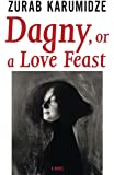 Dagny, or a Love Feast (Georgian Literature)