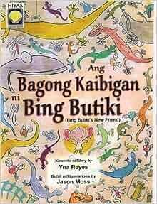 Ang Bagong Kaibigan Ni Bing Butiki (English-Tagalog