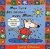 Mon livre des saisons avec Mimi - Lauréat du Comité des mamans rentrée 2003 (0-3 ans)