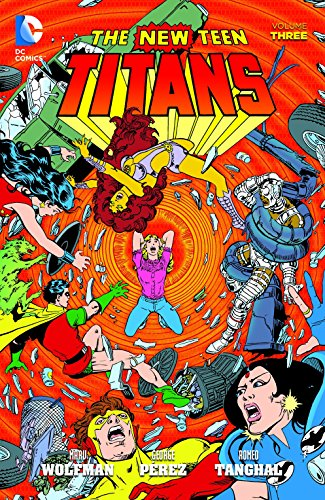 New Teen Titans Vol. 3