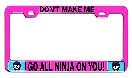 Amazon.com: Makoroni - DonT Make ME GO All Ninja ON You ...