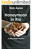 Honeymoon in Rio (The Daisy Hayes Mysteries Book 4)