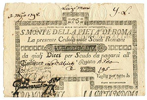Cartamoneta.com 75 Scudi CEDOLA Sacro Monte della PIETÀ di Roma 01/05/1797 qSPL