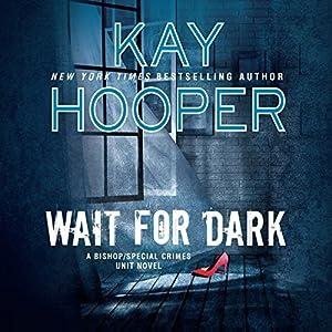 Wait for Dark Audiobook